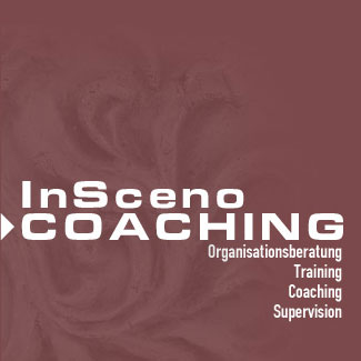 InSceno Coaching - Organisationsberatung Training Coaching Supervision